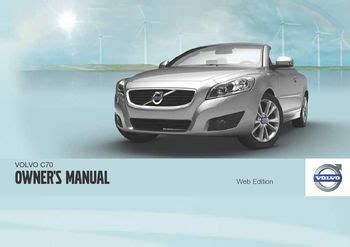 car service manuals pdf 2012 volvo c70 electronic toll collection download 2012 volvo c70 owner s manual pdf 294 pages