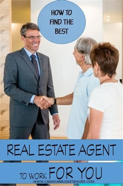 finding a real estate agent to buy a house how to find the best real estate agent for you canadian