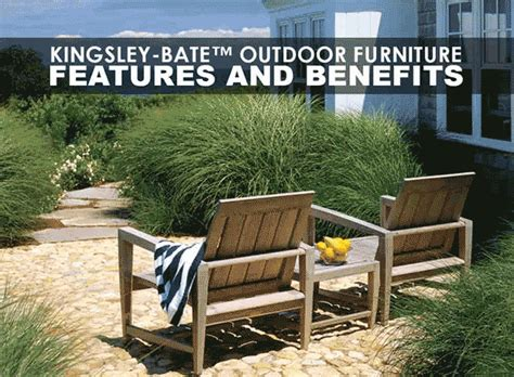 kingsley outdoor furniture costco kingsley bate outdoor furniture features and benefits