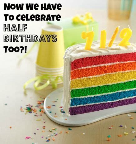 Half Birthday Quotes 1000 Ideas About Half Birthday Cakes On Pinterest Half
