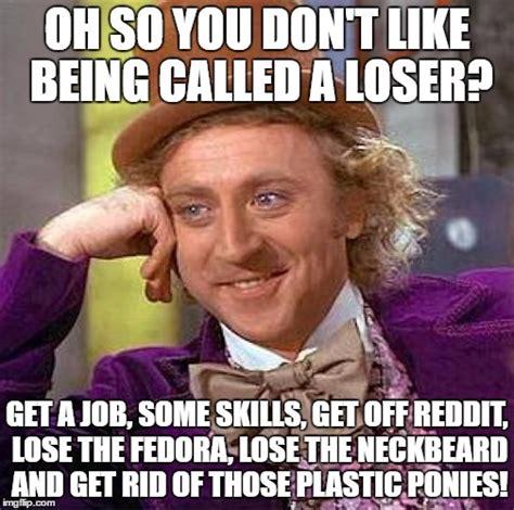 Get A Job Meme - creepy condescending wonka meme imgflip