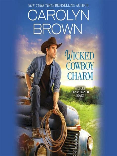 Lucky In Carolyn Brown Dastan Books cowboy charm hunterdon county library overdrive