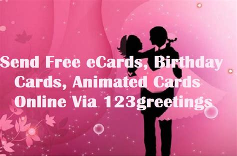 send free card send free ecards birthday cards greetings via 123greetings