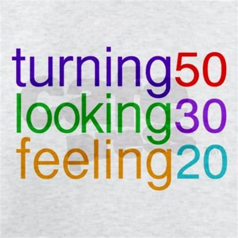 Turning 17 Birthday Quotes 47 Turning 50 Quotes It Took 50 Years To Look This Good