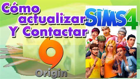 Origin Original C 243 Mo Actualizar Los Sims 4 Y Contactar Origin Juego