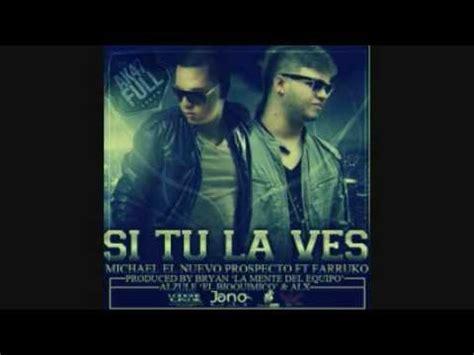 imagenes chidas reggaeton farruko ft michael el nuevo prospecto si tu la ves