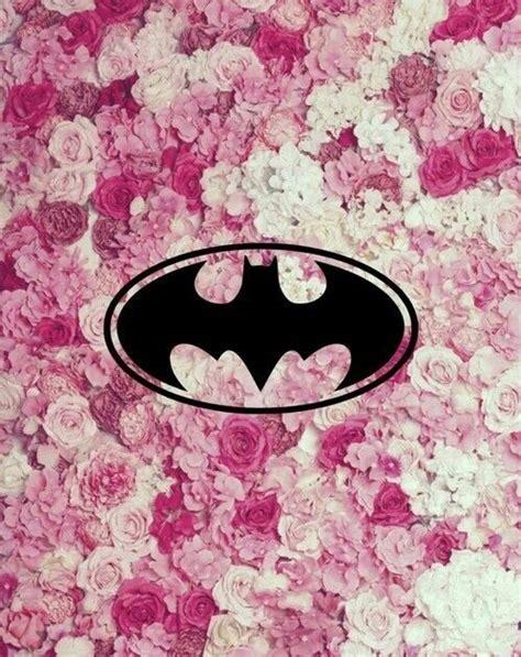 batman wallpaper pink batman flores pink wallpaper pinterest pink and batman