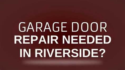 Riverside Garage Door Repair Garage Door Repair Riverside Ca 1