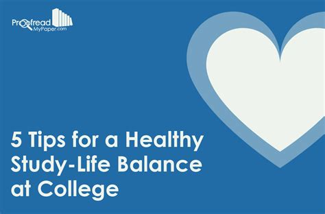 5 tips for a healthy study life balance at college