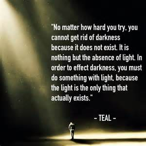 quotes about lights light and darkness quote posts teal swan
