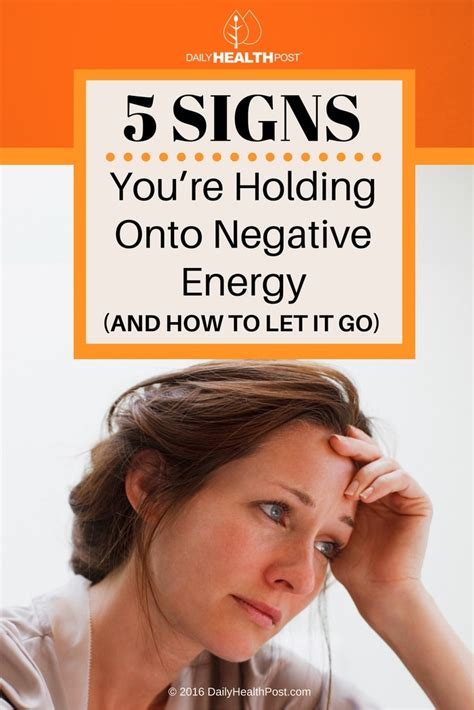 signs of negative energy in a house 5 signs you re holding onto negative energy and how to