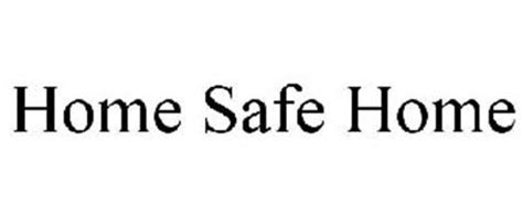 HOME SAFE HOME Trademark of State Farm Mutual Automobile