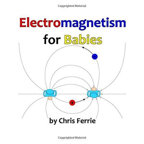 electromagnetism for babies baby books januari 2015 tuckergayle