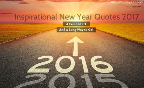 new year sayings inspirational quotes 2017 happy new year 2018