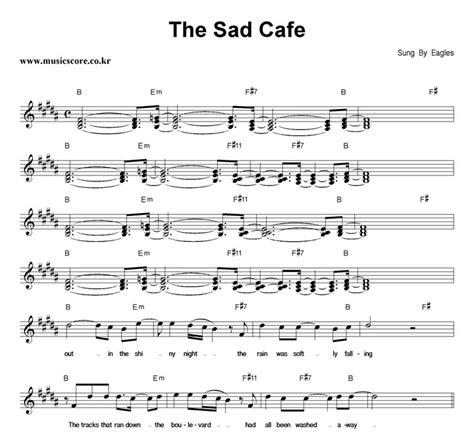 nine sad cafe eagles the sad cafe 악보 뮤직스코어 악보가게
