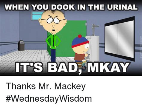 Mkay Meme - drugs are bad mr mackey www pixshark com images