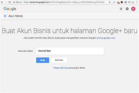 buat akun google indonesia cara buat google plus personal profile indonesia web