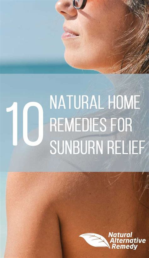 25 best ideas about home remedies for sunburn on