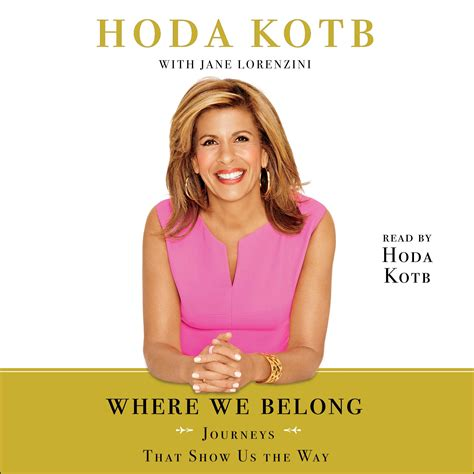 where we belong a novel where we belong audiobook by hoda kotb official