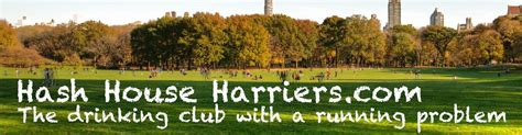 hash house harriers about the hash house harriers a drinking club with a running problem