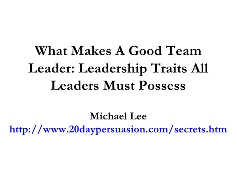 what qualities make a good leader essay 20 top tips for writing in a