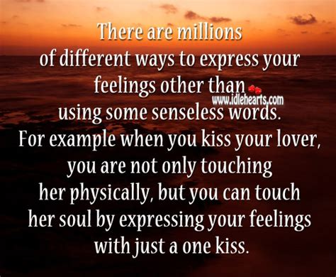 7 Ways To Express Your To Your by There Are Millions Of Different Ways To Express Your Feelings