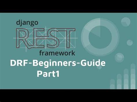 django tutorial for beginners youtube django rest framework 基本教學 part 1 從無到有 drf beginners