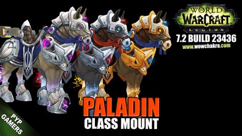 wow class colors paladin 7 2 class mount world of warcraft legion