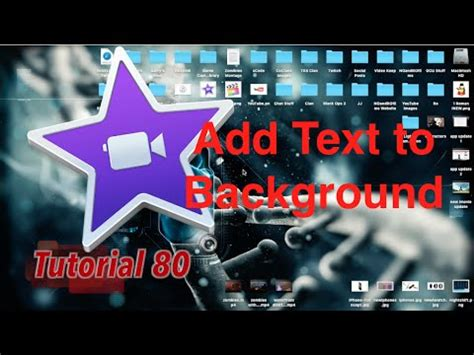 imovie tutorial adding text add text to a background or image in imovie 10 1 1