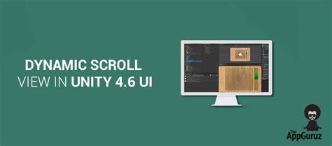 layout unity 4 6 dynamic scroll view in unity 4 6 ui