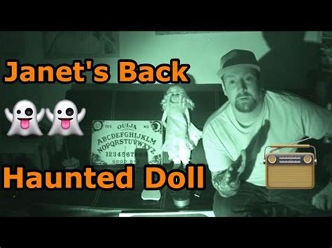 haunted doll janet janet the haunted doll ghost opens daughters bedroom door
