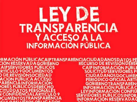 ley 22009 de 11 de mayo del presidente y del gobierno hoy entra en vigor la ley federal de transparencia y