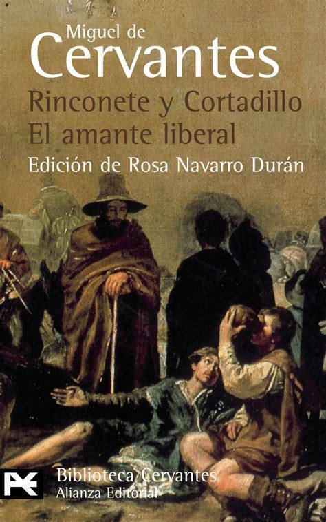 libro novelas ejemplares de miguel rinconete y cortadillo el amante liberal katakrak