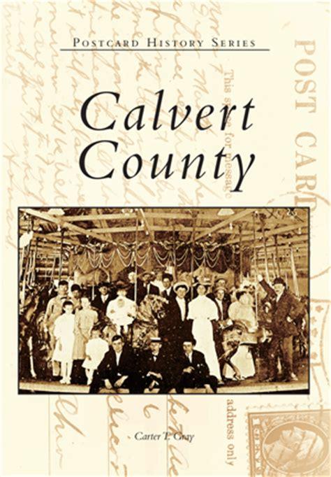 Calvert County By Carter T Gray Arcadia Publishing Books