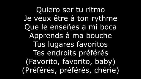 despacito en francais lycris paroles despacito avec traduction en fran 231 ais