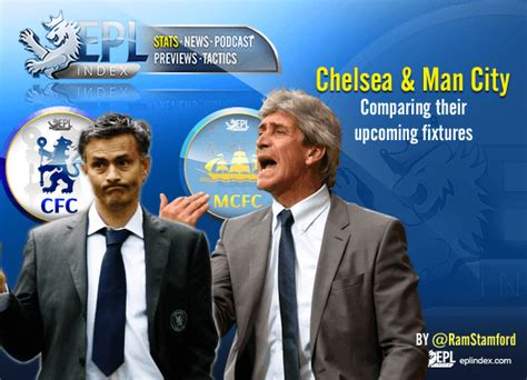 chelsea upcoming matches chelsea and manchester city comparing upcoming fixtures