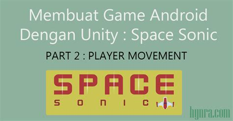 membuat game android profesional tutorial membuat game android quot space sonic quot dengan