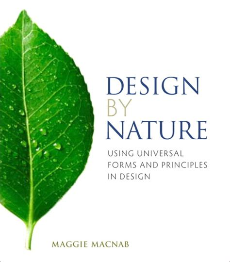 design with nature google books design by nature using universal forms and principles in