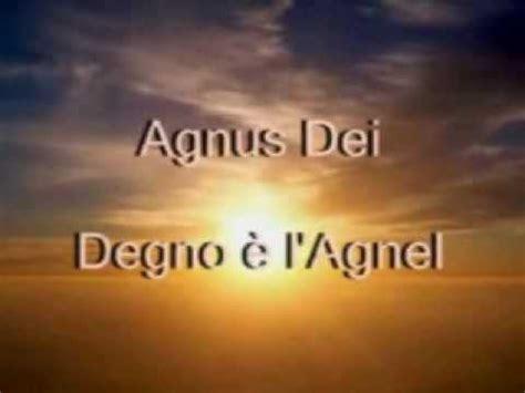 agnus dei testo agnus dei ges 249 cristo l agnel di dio