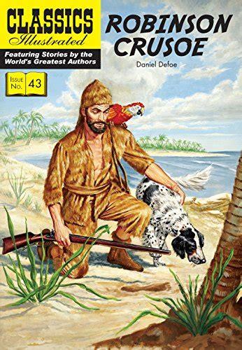libro classics illustrated 43 robinson crusoe di daniel defoe