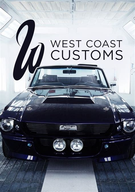 west coast customs season  episode  iammrfostercom