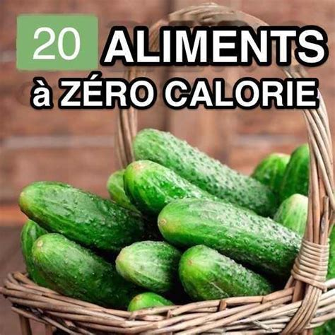 alimenti a zero calorie 20 aliments 224 zero calorie pour vous aider 224 perdre du poids