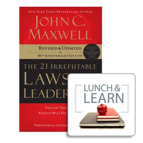 21 irrefutable laws of leadership digital leader boot camp by