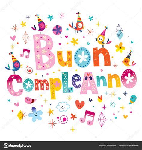 imagenes feliz cumpleaños en italiano buon compleanno feliz cumplea 241 os en italiana tarjeta de