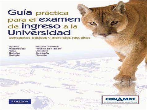 examen de admision a la universidad publicaciones anuies gu 237 a conamat 2013 estudia esto y seguro quedas en la uni