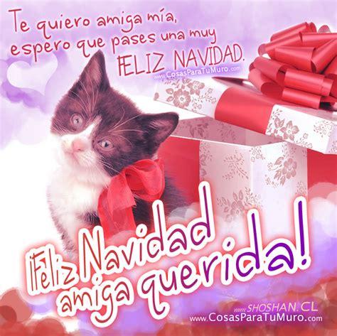 imagenes feliz navidad amiga deseos en navidad poesia pensamientos y reflexiones