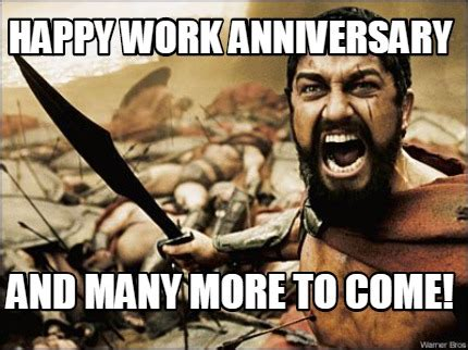many more years to come meme maker happy work anniversary and many more to come