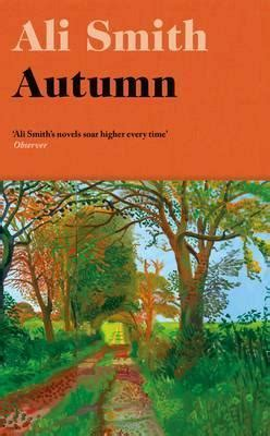 autumn shortlisted for the autumn ali smith 9780241207000