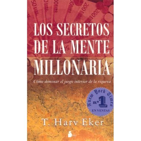 secretos de la felicidad 8467040564 los secretos de la mente millonaria riqueza y felicidad