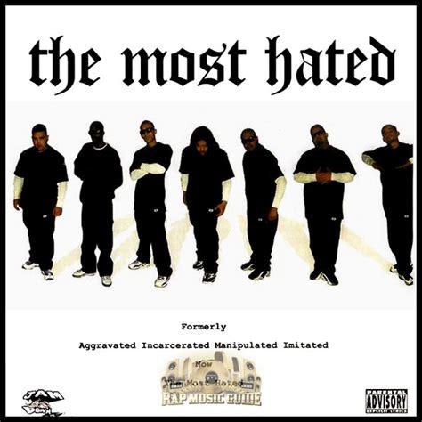The Hated the most hated the most hated cd rap guide